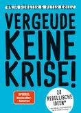 Vergeude-Keine-Krise-Cover